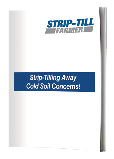 Strip-Tilling Away Cold Soil Concerns