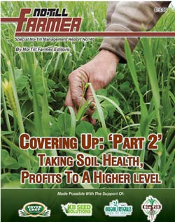 Covering Up: Part 2. Taking Soil Heath, Profits To Another Level