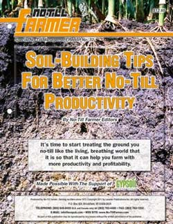 Soil-Building Tips for Better No-Till Productivity