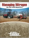 Managing Nitrogen Like Your Profits Depend On It